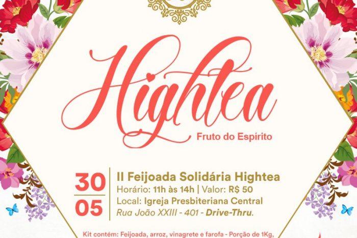 Hightea promove Feijoada Solidária no dia 30 de maio