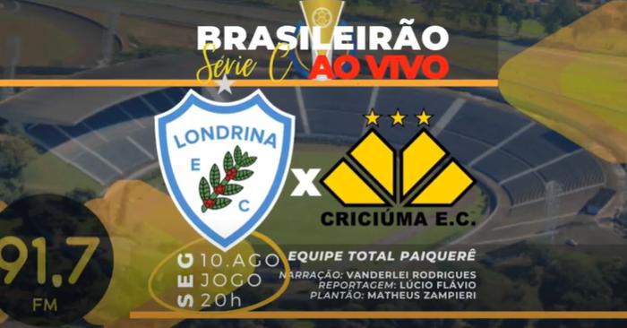 AO VIVO: Londrina x Criciúma - Série C do Campeonato Brasileiro - Paiquerê 91,7 FM