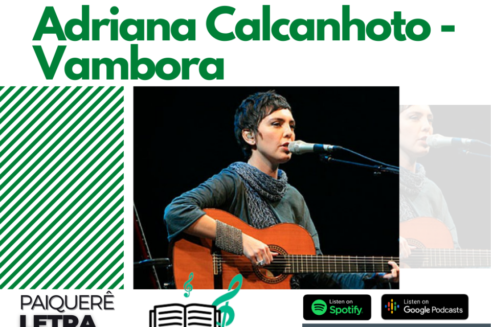 Adriana Calcanhoto - Vambora | Paiquerê Letra e Música #062 | Podcast Portal Paiquerê